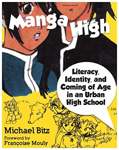 Manga High: Literacy, Identity, and Coming of Age in an Urban High School (Paperback) - Common