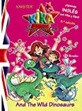 Kika Superwitch & Dani And The Wild Dinosaurs (Castellano - A Partir De 8 Años - Libros En Inglés - Kika Superwitch & Dani)