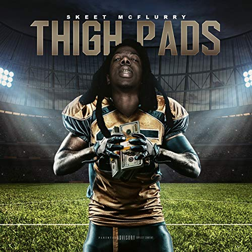Thigh Pads [Explicit]