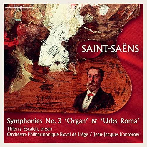 Orchestre Philharmonique Royal de Liège, Jean Jacques Kantorow & Thierry Escaich