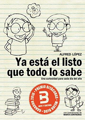 Portada del libro Ya está el listo que todo lo sabe de Alfred López