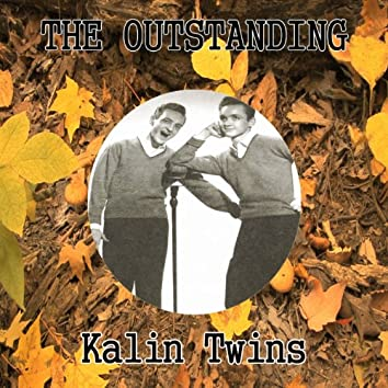 The Outstanding Kalin Twins