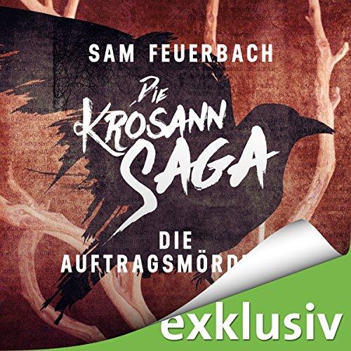 Die Auftragsmörderin (Die Krosann-Saga - Lehrjahre 1) audiobook cover art