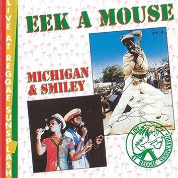 Eek a Mouse / Michigan & Smiley - Live at Reggae Sunsplash