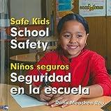 School Safety/Seguridad En La Escuela (Bookworms: Safe Kids/Ninos Sequros (Bilingual)) (English and Spanish Edition)