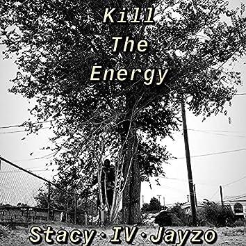 Kill The Energy