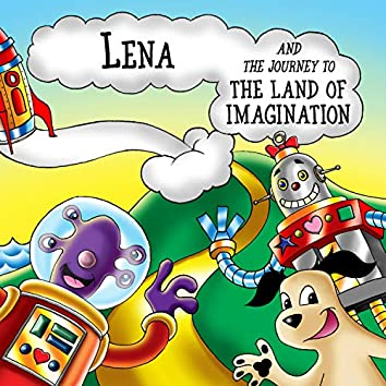 Lena and the Journey to the Land of Imagination