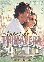 Antes da Primavera (Portuguese Edition)