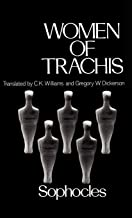 Women of Trachis (Greek Tragedy in New Translations)