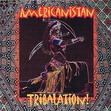 Tribalation!