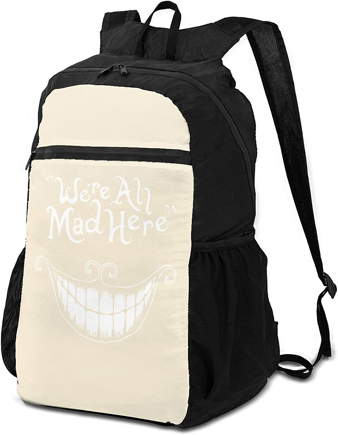 Philadelphia Mall Omaha Mall We Are All Mad Here Unisex Foldable Ultra Resi Water Lightweight