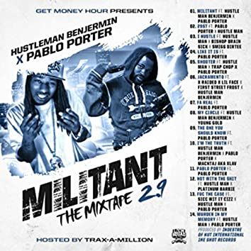 Militant 2.9 the Mixtape Hosted by Traxamillion