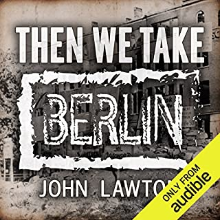 Then We Take Berlin audiobook cover art
