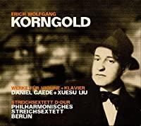 Korngold: Works for Violin & Piano (2013-01-29)