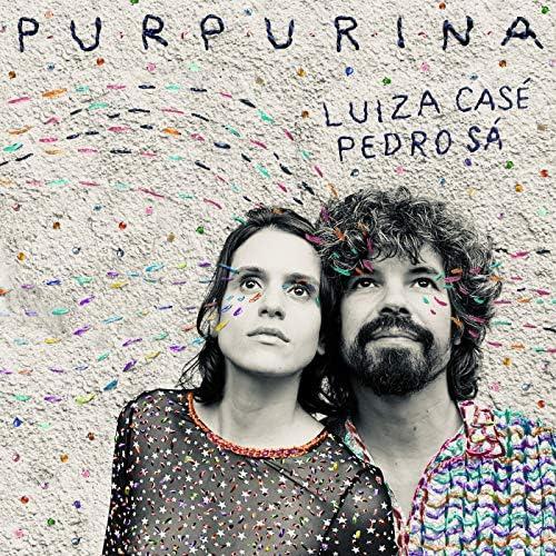 Luiza Casé & Pedro Sá