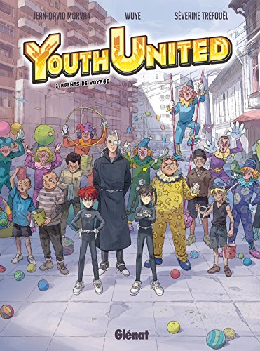 Youth United - Tome 01 : Agents du voyage
