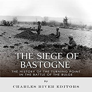 The Siege of Bastogne audiobook cover art