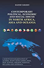 Contemporary Political, Economic and Social Issues in North Africa, Asia and Oceania: A Scrupulous Examination of Algeria,...