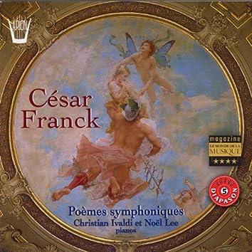 Franck : Poèmes symphoniques