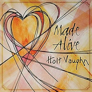 Made Alive
