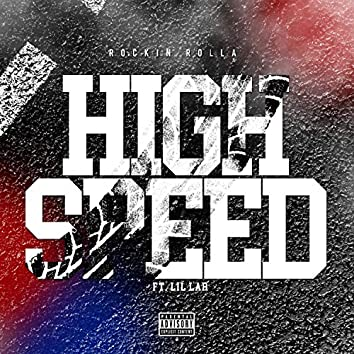 High Speed (feat. Lil Lar)