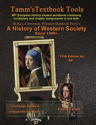A History of Western Society+ 11th Edition Workbook (AP* European History): Daily assignments tailor-made for the McKay