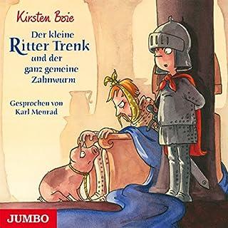 Der kleine Ritter Trenk und der ganz gemeine Zahnwurm Titelbild