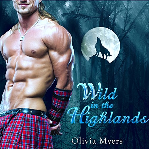 Highlander Romance: Wild in the Highlands audiobook cover art