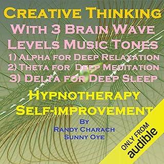 Creative Thinking with Three Brainwave Music Recordings cover art