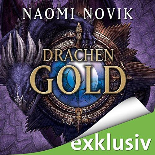 Drachengold (Die Feuerreiter Seiner Majestät 7) Titelbild