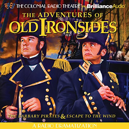The Adventures of Old Ironsides audiobook cover art