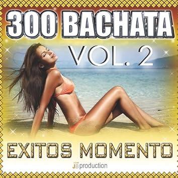 Bachata 300 Exitos, Vol. 2: Bachata Fiesta