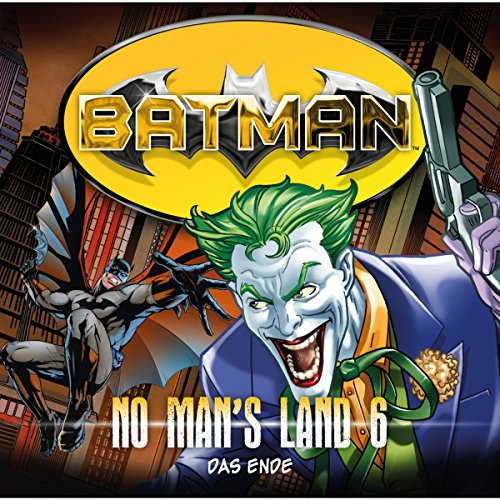 Das Ende (Batman: No Man's Land 6) Titelbild