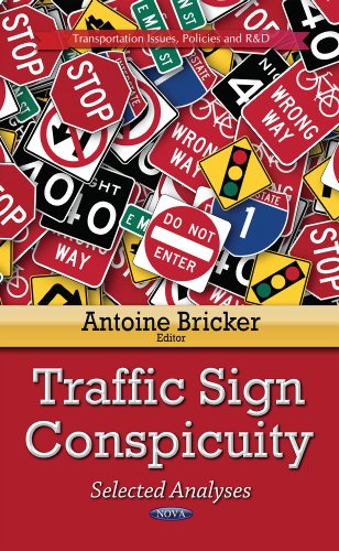 Traffic Sign Conspicuity: Selected Analyses (Transportation Issues, Policies and R&d)