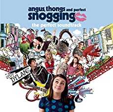 Angus, Thongs And Perfect Snogging - Music From The Motion Picture