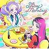 テレビ番組『アイカツプラネット! 』挿入歌シングル1「Shiny Morning」