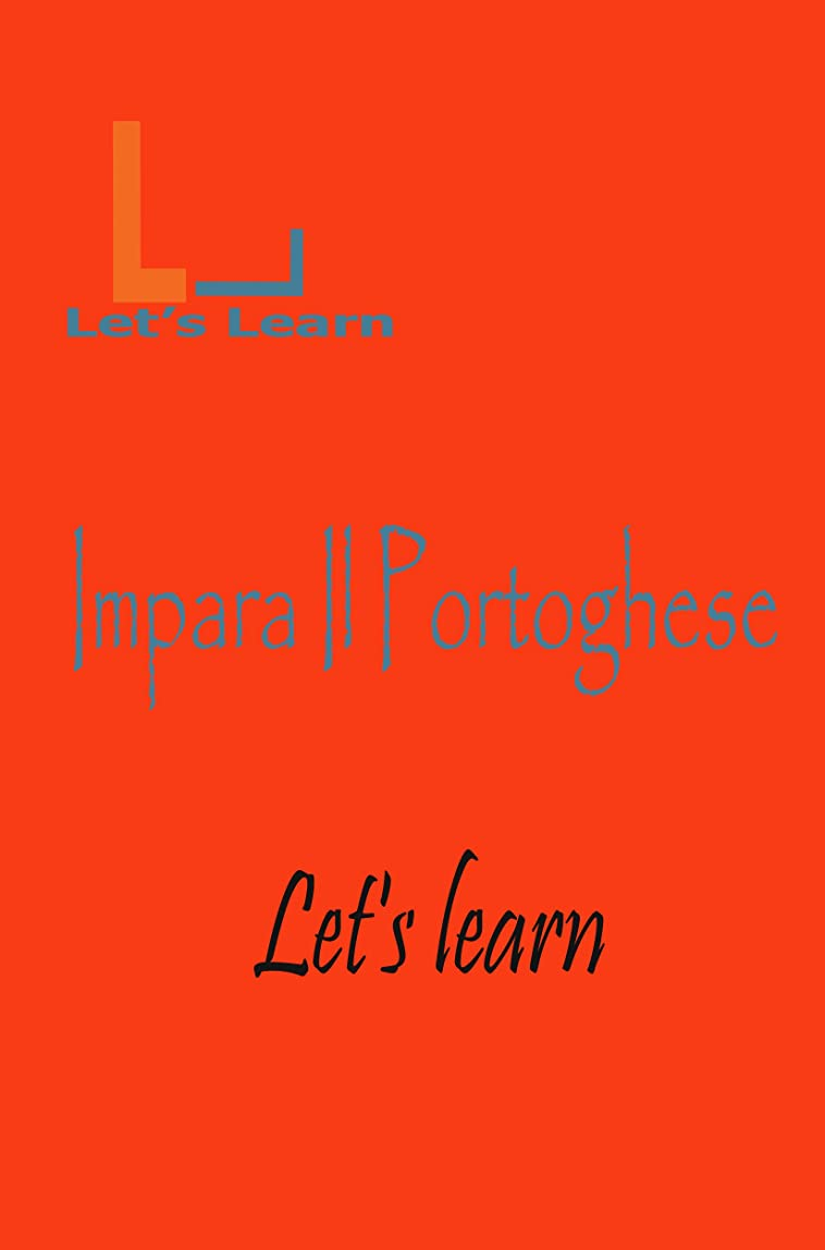 ペイント終了しました文芸Let's Learn - Impara Il Portoghese (Italian Edition)