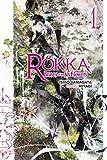 Rokka: Braves of the Six Flowers, Vol. 1 (light novel) (Rokka: Braves of the Six Flowers (Light Novel), 1)