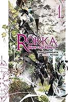 Rokka: Braves of the Six Flowers, Vol. 1 (light novel) (Rokka: Braves of the Six Flowers (Light Novel) (1))