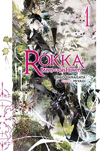 Rokka: Braves of the Six Flowers, Vol. 1 (light novel) (Rokka: Braves of the Six Flowers (Light Novel), Band 1)