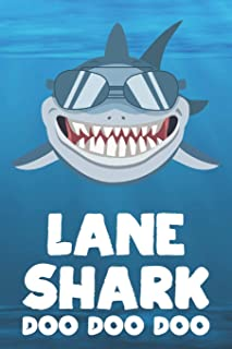 Lane - Shark Doo Doo Doo: Blank Ruled Personalized & Customized Name Shark Notebook Journal for Boys & Men. Funny Sharks Desk Accessories Item for 1st ... Supplies, Birthday & Christmas Gift Men.