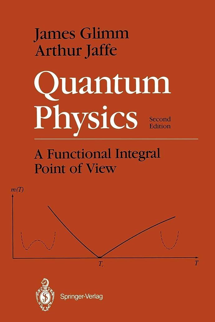 八百屋さん英語の授業がありますパブQuantum Physics: A Functional Integral Point of View