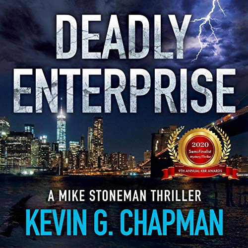 Deadly Enterprise: A Mike Stoneman Thriller Audiobook By Kevin G. Chapman cover art