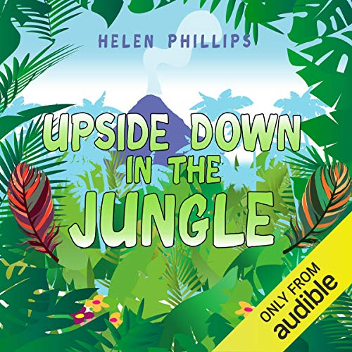 Upside Down in the Jungle audiobook cover art
