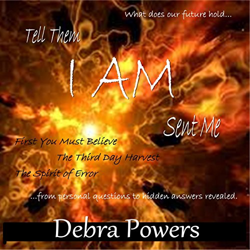 Tell Them I AM Sent Me audiobook cover art
