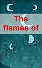 The flames of heaven the Persian boy Funeral games (French Edition)