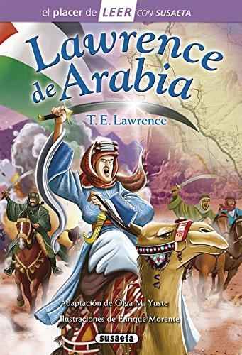 Lawrence de Arabia (El placer de LEER con Susaeta - nivel 4)