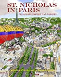 St. Nicholas In Paris: Presidents, Poodles, and Parades
