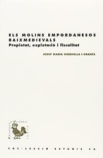 Molins empordanesos baixmedievals,Els (BHR (Biblioteca d'Història Rural))