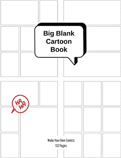 Big Blank Cartoon Book - Make Your Own Comics: Large Sketchbook with Varied Panel Templates for Creating Comic Strips or Drawing Manga